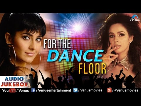 Bollywood Best Songs - For The Dance Floor (blockbuster Hits) | Audio Jukebox video