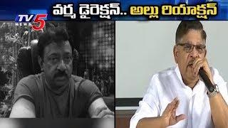వర్మ డైరెక్షన్... అల్లు రియాక్షన్ | Ram Gopal Varma Vs Allu Aravind Over Sri Reddy Issue