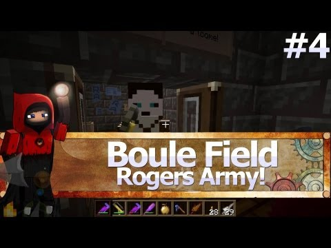Minecraft: Boule Field: Rogers Army! (Ep.4)