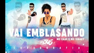 Vai Embrazando Coreografia MC Zaac part MC Vigary Move Dance Brasil