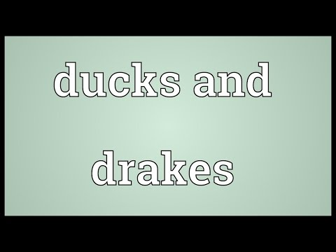 Ducks and drakes Meaning