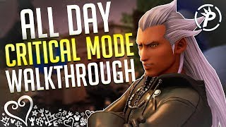 PLAYING THE NEW KH3 CRITICAL MODE! Kingdom Hearts 3 Critical Mode - (ALL DAY STREAM UNTIL I BEAT IT)