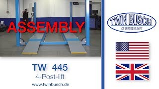 Assembly of the TW 445 -  4 post lift from TWIN BUSCH ®