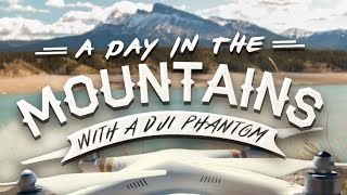 A Day In The Mountains! - FinsVlogs (w/ DJI Phantom)