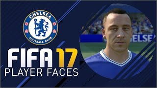 FIFA 17 Chelsea FC Player Faces | #FIFA17CaptureEvent