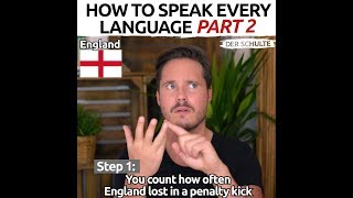 How To Speak Every Language Part 2