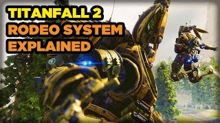 Explaining Titanfall 2's New Rodeo System