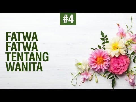 Fatwa-Fatwa Terkait Wanita - Ustadz Mukhlis Birdha
