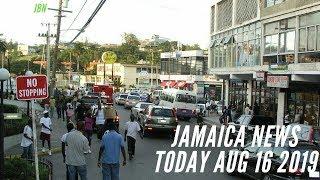 JAMAICA News Today August 16 2019/JBNN