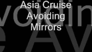 Watch Asia Cruise Avoiding Mirrors video