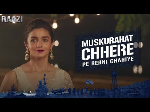Muskurahat Chhere Pe Rehni | Raazi | Alia Bhatt | Meghna Gulzar | Releasing on 11th May thumbnail