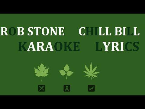 ROB STONE - CHILL BILL (feat. J.DAVIS & SPOOKS) KARAOKE COVER LYRICS