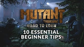 MUTANT YEAR ZERO: ROAD TO EDEN | 10 Essential Beginner Tips (Beginner's Guide)