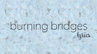 download lagu Bea Miller - Burning Bridges gratis