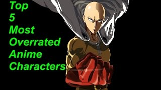 Top 5 Most Overrated Anime Characters