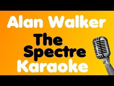 Alan Walker • The Spectre • Karaoke