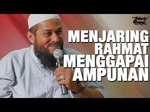 Ceramah Agama Islam: Menjaring Rahmat Menggapai Ridha - Ustadz Subhan Bawazier