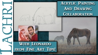 Acrylic Painting & Drawing Collaboration w/ Leonardo from Fine Art Tips - Lachri
