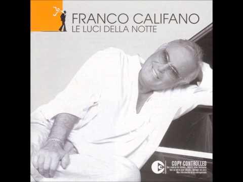 Franco Califano - Camino In Centro