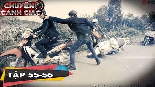 Trailer Chuyện Cảnh Giác Kỳ 55 - 56 | Chuyện cảnh giác Tập #55 - #56