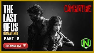 Last of Us Remastered pt 2 | Last of Us