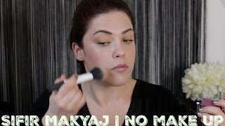 No Make Up Make Up | SIFIR MAKYAJ