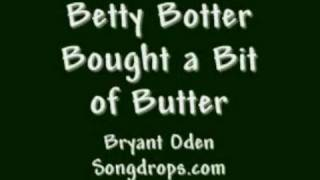 Tongue Twister: Betty Botter. A song version of the classic tongue twister.