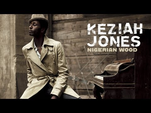 Keziah Jones - Nigeria We Hail Thee (Bonus Track)