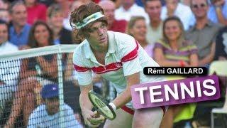 Tennis (Rémi GAILLARD)