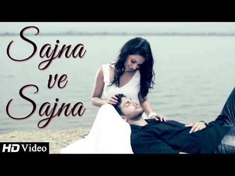 Sajna Ve Sajna - Harmeet Mann Ft. Jassi X || New Punjabi Songs 2014 || Official HD