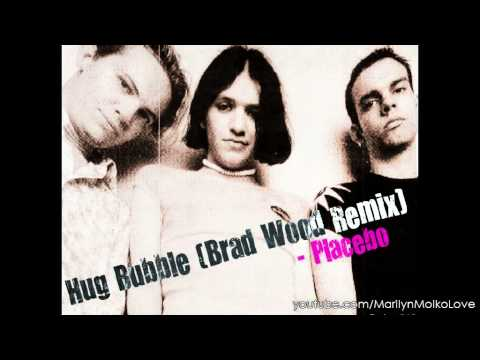 PLACEBO - Hug Bubble (Brad Wood Remix)
