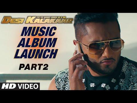 Desi Kalakaar Music Album Launch - Part - 2 | Yo Yo Honey Singh | Music Album Launch video