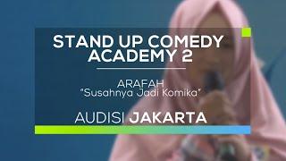 Susahnya Jadi Komika - Arafah (SUCA 2 - Audisi Jakarta)