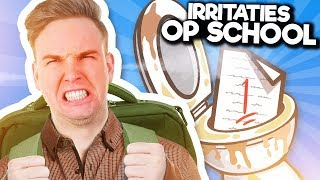 10 IRRITATIES OP SCHOOL!