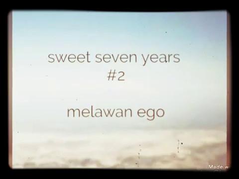 Sweet Seven Years (pop punk) Melawan Ego
