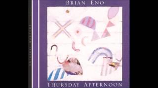 download lagu Brian Eno - Thursday Afternoon gratis