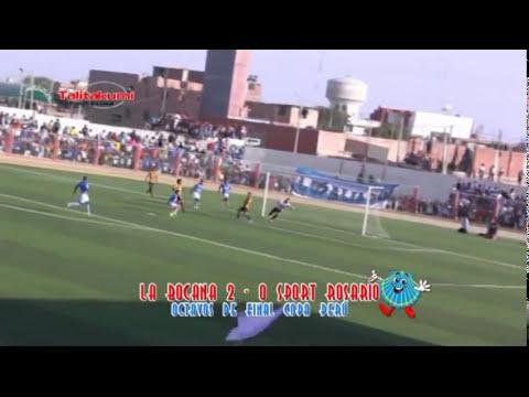 DEFENSOR LA BOCANA vs SPORT ROSARIO EN SECHURA