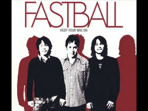 Fastball - Someday