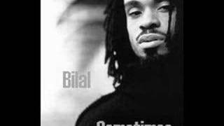 Watch Bilal Sometimes video