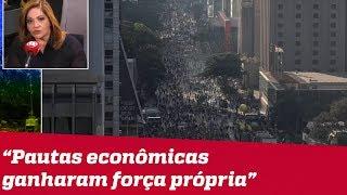 Denise Campos de Toledo analisa a economia em meio aos protestos