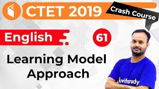 1:30 PM - CTET 2019 | English by Sanjeev Sir | Learning Model Approach