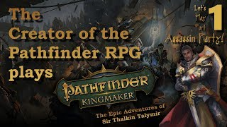 Let's Play: Pathfinder's Designer Plays Kingmaker, Part 1