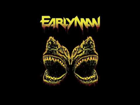 Early Man - Sinking The Blade