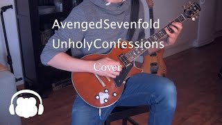 Avenged Sevenfold - Unholy Confessions [Instrumental Cover]