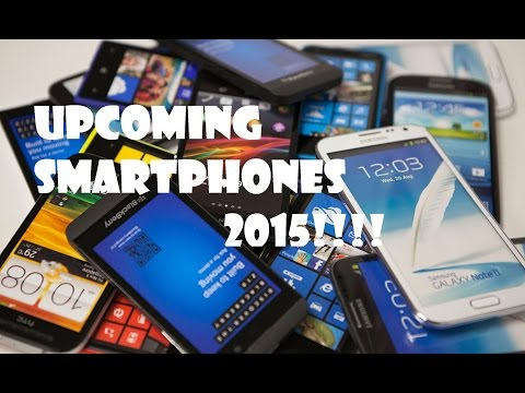 Top 10 Latest Coming Smartphones in 2015