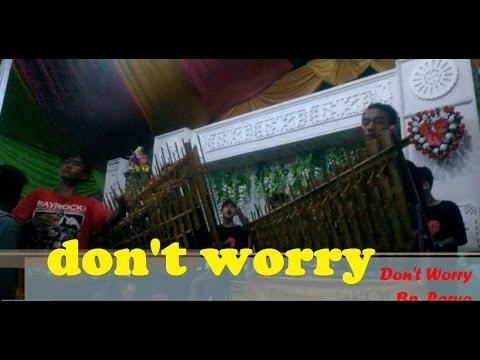 Penonton Mabok - Don't Worry - AMPAS (Angklung Masyarakat Putra Sumingkir)