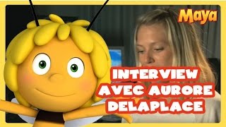 Maya - Interview Aurore Delplace - French / Français