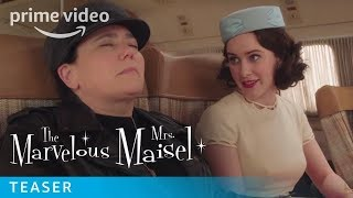 The Marvelous Mrs. Maisel Season 3 - Official Teaser | Prime Video