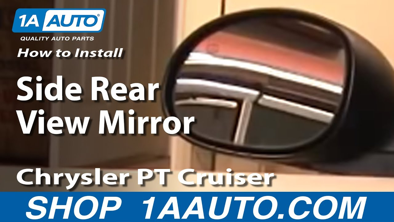 How To Install Replace Side Rear View Mirror Chrysler Pt