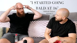 GOING BALD YOUNG *inspirational*  - Baldcafe podcast Episode 2